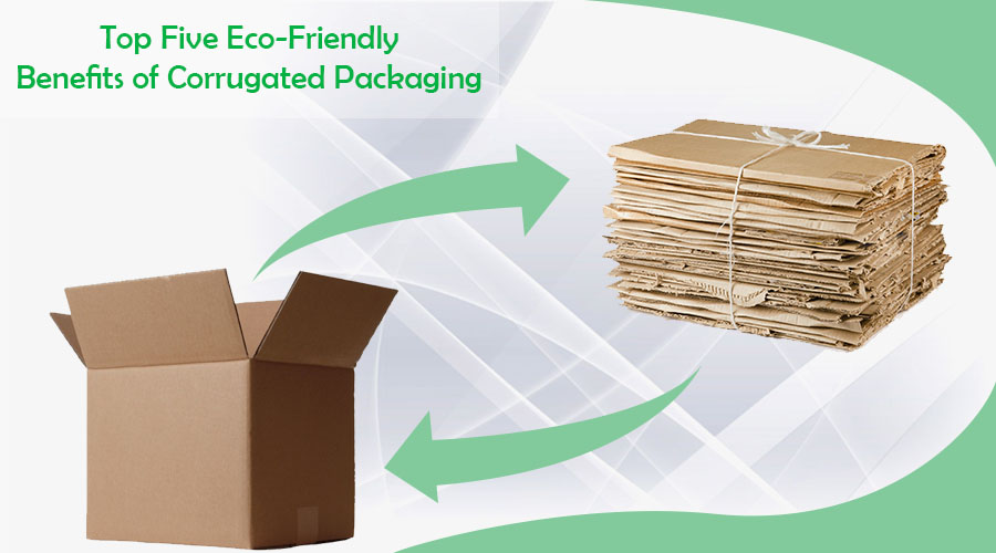 Top Five Eco-Friendly Benefits of Corrugated Packaging